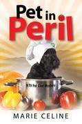 Pet in Peril: A TV Pet Chef Mystery set in L.A.