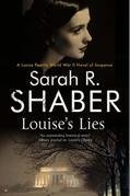 Louise's Lies: A 1940s spy thriller set in wartime Washington D.C.