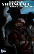 Stolenguard Saison 2, épisodes 1 et 2