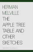 The Apple Tree Table and Other Sketches (Serapis Classics)