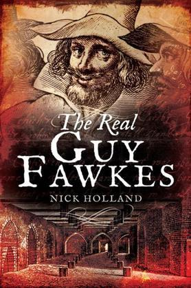 The Real Guy Fawkes