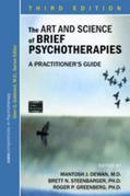 The Art and Science of Brief Psychotherapies: A Practitioner's Guide