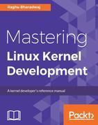 Mastering Linux Kernel Development