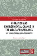 Migration and Environmental Change in the West African Sahel: Why Capabilities and Aspirations Matter