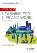 My Revision Notes: CCEA GCSE Learning for Life and Work: Second Edition