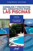 Consejos y proyectos del arquitecto para las piscinas