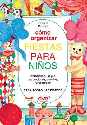 Cómo organizar fiestas para ninos