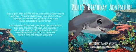 KOLI'S BIRTHDAY ADVENTURE: Koli the Great White Shark