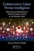 Collaborative Cyber Threat Intelligence: Detecting and Responding to Advanced Cyber Attacks at the National Level