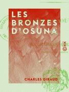 Les Bronzes d'Osuna - Remarques nouvelles