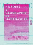 Histoire et géographie de Madagascar