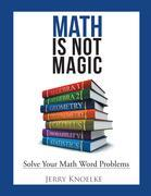Math Is Not Magic: Solve Your Math Word Problems
