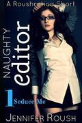 Seduce Me: Naughty Editor