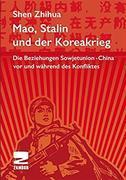 Mao, Stalin und der Koreakrieg