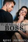TU M'APPELLERAS BOSS Vol. 2