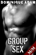 Group Sex (Nouvelle Érotique MM, Tabou, Gay M/M, Sexe à Plusieurs)