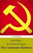 The Communist Manifesto (Best Navigation, Active TOC) (A to Z Classics)