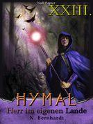 Der Hexer von Hymal, Buch XXIII: Herr im eigenen Lande