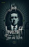 H. P. Lovecraft - Leben und Werk, Band 1