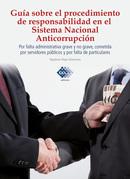 Guía sobre el procedimiento de responsabilidad en el Sistema Nacional Anticorrupción
