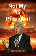 Not My 45 President