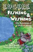 Eugene Fishing & Wishing