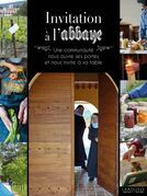 Invitation à l'abbaye: Une communauté nous ouvre ses portes et nous invite à sa table