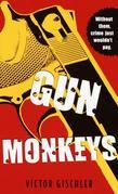 Gun Monkeys