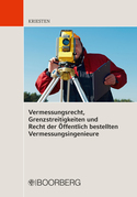 Vermessungsrecht, Grenzstreitigkeiten und Recht der Öffentlich bestellten Vermessungsingenieure