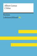 L'Hôte von Albert Camus: Lektüreschlüssel mit Inhaltsangabe, Interpretation, Prüfungsaufgaben mit Lösungen, Lernglossar. (Reclam Lektüreschlüssel XL)