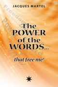 The power of the words… that free me!