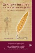 Écriture inspirée et Canalisation des Guides