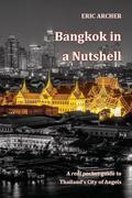 Bangkok in a Nutshell
