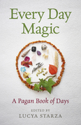 Every Day Magic - A Pagan Book of Days