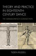 Theory and Practice in Eighteenth-Century Dance