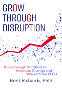 Grow Through Disruption