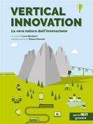 Vertical Innovation. La vera natura dell'innovazione