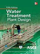 Water Treatment Plant Design 5/E