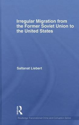 Irregular Migration from the Former Soviet Union to the United States