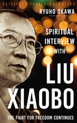 Spiritual Interview with Liu Xiaobo