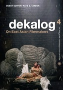Dekalog 4: On East Asian Filmmakers
