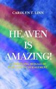 Heaven is Amazing