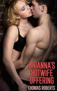 Brianna's Hotwife Offering