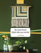 My sweet home - Objets déco au crochet