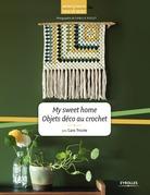 My sweet home - Objets déco au crochet
