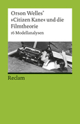 """Orson Welles' """"Citizen Kane"""" und die Filmtheorie"""
