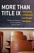 More Than Title IX: How Equity in Education has Shaped the Nation