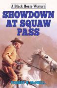 Showdown at Squaw Pass
