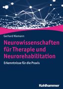 Neurowissenschaften für Therapie und Neurorehabilitation