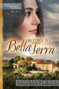RETURN TO BELLA TERRA